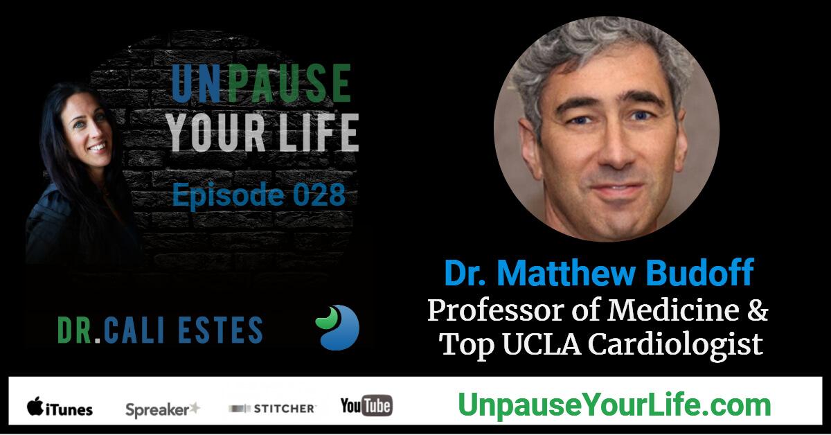 Ep028: Dr  Matthew Budoff - Professor of Medicine & Top UCLA